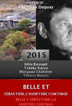Ver película Belle et Sébastien, l'aventure continue