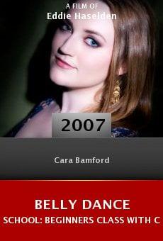 Belly Dance School: Beginners Class with Cara online free