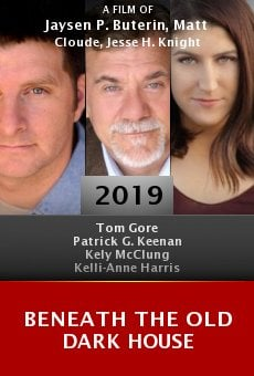 Watch Beneath the Old Dark House online stream