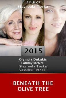 Watch Beneath the Olive Tree online stream