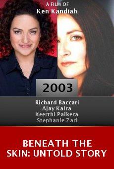 Beneath the Skin: Untold Story online free