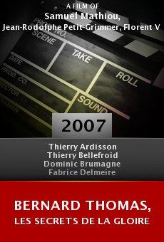 Bernard Thomas, les secrets de la gloire online free