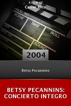 Betsy Pecannins: Concierto integro online free