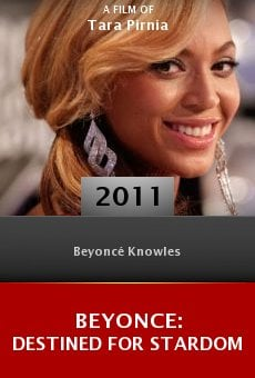 Beyonce: Destined for Stardom online free