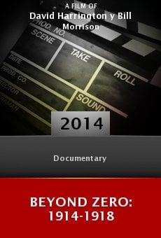 Watch Beyond Zero: 1914-1918 online stream