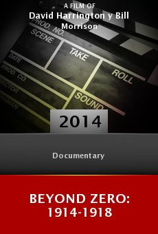 Beyond Zero: 1914-1918 online free
