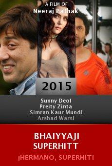 Ver película Bhaiyyaji Superhitt