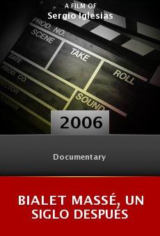 Ver película Bialet Massé, un siglo después