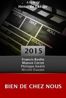 Ver película Bien de chez nous