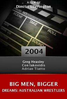 Big Men, Bigger Dreams: Australian Wrestlers online free