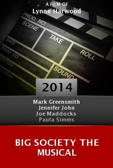 Big Society the Musical online free