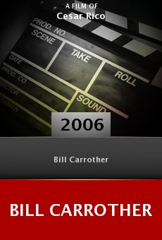 Bill Carrother online free