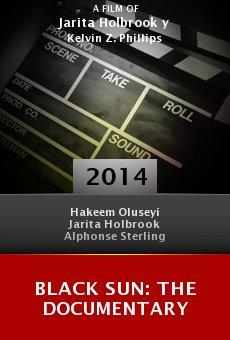 Watch Black Sun: The Documentary online stream