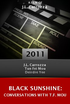 Black Sunshine: Conversations with T.F. Mou online free