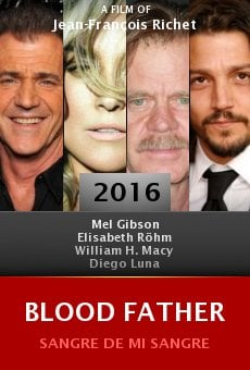 Watch Blood Father online stream