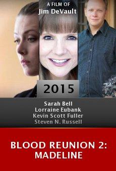 Ver película Blood Reunion 2: Madeline