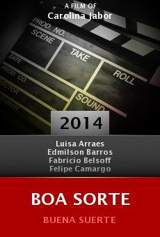 Watch Boa Sorte online stream