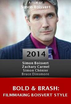 Bold & Brash: Filmmaking Boisvert Style online free