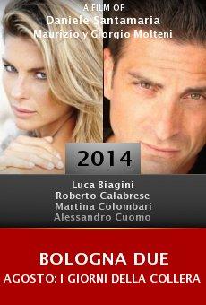 Ver película Bologna due agosto: I giorni della collera