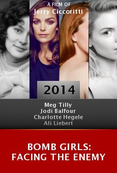 Bomb Girls: Facing the Enemy online free