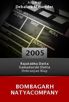 Bombagarh Natyacompany online free