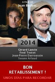 Bon rétablissement ! online free