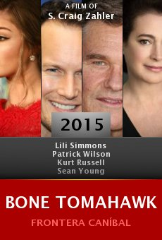Watch Bone Tomahawk online stream