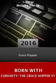 Born with Curiosity: The Grace Hopper Story online