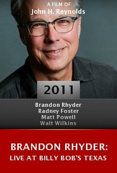 Brandon Rhyder: Live at Billy Bob's Texas online free