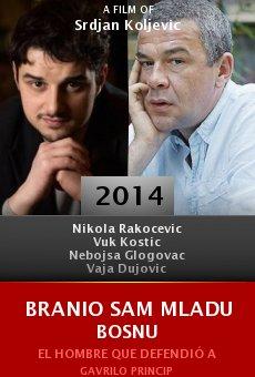 Branio sam Mladu Bosnu online free