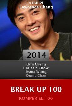 Ver película Break Up 100