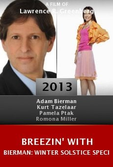 Breezin' with Bierman: Winter Solstice Special II Online Free