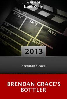 Brendan Grace's Bottler online