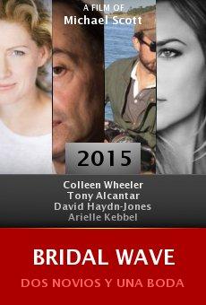 Ver película Bridal Wave