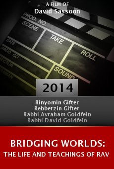 Bridging Worlds: The Life and Teachings of Rav Azriel Chaim Goldfein online free
