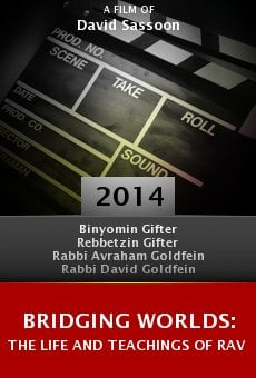 Bridging Worlds: The Life and Teachings of Rav Azriel Chaim Goldfein online
