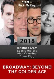 Watch Broadway: Beyond the Golden Age online stream