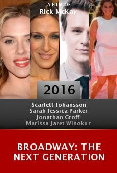 Broadway: The Next Generation online