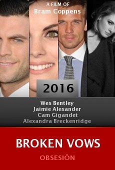 Ver película Broken Vows