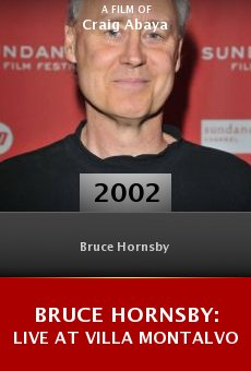 Bruce Hornsby: Live at Villa Montalvo online free