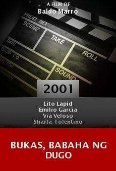 Bukas, babaha ng dugo online free