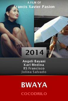 Watch Bwaya online stream