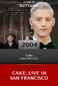 Cake: Live in San Francisco online free