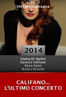 Califano... L'ultimo Concerto online free