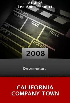 Ver película California Company Town