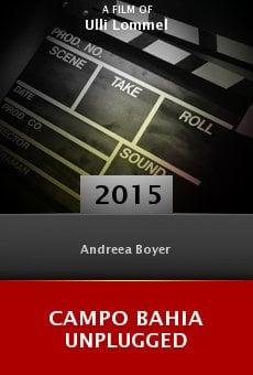 Watch Campo Bahia Unplugged online stream