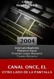 Canal Once, el otro lado de la pantalla online free