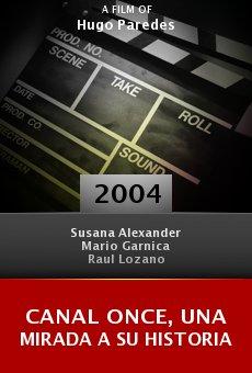 Canal Once, una mirada a su historia online free