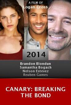 Watch Canary: Breaking the Bond online stream