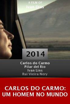 Ver película Carlos do Carmo: Um Homem no Mundo